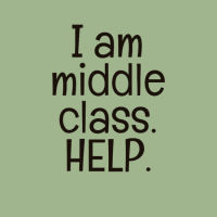 I Am The Next Middle Class, And I Need Your Support.