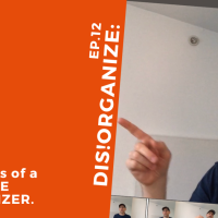 Dis!Organize Ep.12: Pay It Forward