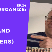 Dis!Organize Ep. 24: Kith and Kin (Insiders).