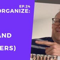 Dis!Organize Ep. 24: Kith and Kin (Insiders).