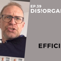 Dis!Organize Ep. 39: Efficiency!