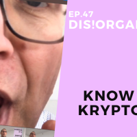 Dis!Organize Ep. 47: Identify Your Kryptonite.