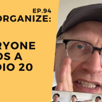 Dis!Organize Ep. 94: Everyone Needs a Studio 20.