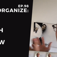 Dis!Organize Ep. 98: This Much We Know.