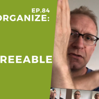 Dis!Organize Ep. 84: Be a Disagreeable Giver.